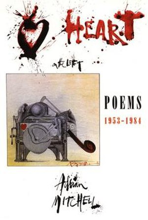 Adrian Mitchell - Heart on the Left: Ralph Steadman's blood-splattered cover for Mitchell's Poems 1953–1984