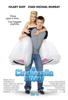 "A young man and a young woman standing in front of a white background. The man wears a grey shirt with black sleeves, blue jeans and black sneakers with white shoelaces, the woman, being carried on his back, wears a white tiara, white ballgown and pink-and-white sneakers with white shoelaces. On their image, the text ""A Cinderella Story "" is written in blue print, with the phrase ""Once upon a time... can happen anytime"" is written in black print to their right."