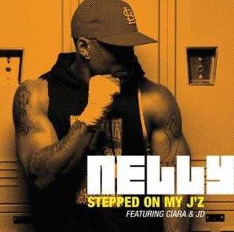 Stepped on My J'z - Image: Nelly Stepped On My J'z Promo Cover
