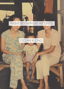 Night Sky with Exit Wounds (Vuong book).png