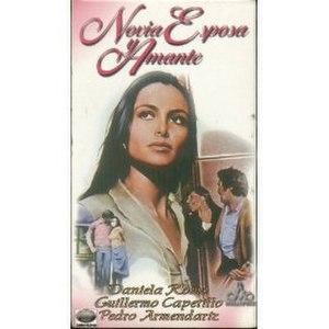 Novia, esposa y amante - Poster of the movie