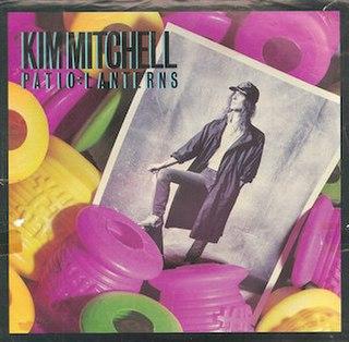Patio Lanterns 1986 single by Kim Mitchell