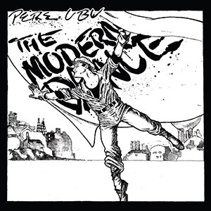 The Modern Dance - Image: Pere Ubu The Modern Dance 250px