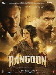<i>Rangoon</i> (2017 Hindi film) 2017 Indian Hindi-language period war film directed by Vishal Bhardwaj