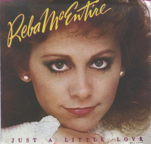 Just a Little Love (Reba McEntire song) - Image: Reba Just a Little Love
