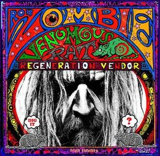 Venomous Rat Regeneration Vendor - Image: Rob Zombie VRRV Cover Art