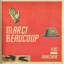 Roc Marciano, 'Marci Beaucoup', cover artwork, Oct 2013.jpg