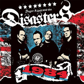 1984 (Roger Miret and The Disasters album) - Image: Roger Miret and the Disasters 1984