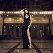 220px-Same_Old_Love_by_Selena_Gomez.png