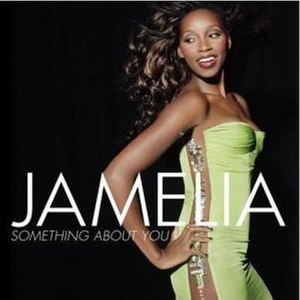 Something About You (Jamelia song) - Image: Something About You Jamelia cover