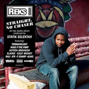 Straight, No Chaser (Reks album) - Image: Straight No Chaser cover