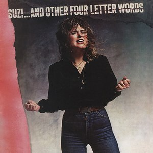 Suzi ... and Other Four Letter Words - Image: Suzi Quatro Suzi...and Other Four Letter Words album cover