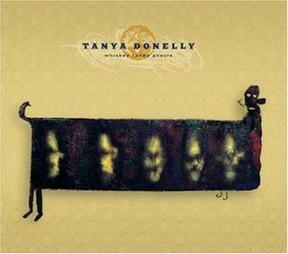 <i>Whiskey Tango Ghosts</i> 2004 studio album by Tanya Donelly
