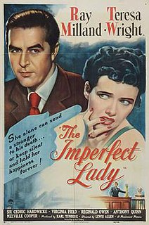 <i>The Imperfect Lady</i> (1947 film) 1947 film by Lewis Allen