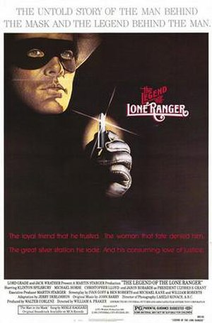 Lone Ranger - 1981 film, The Legend of the Lone Ranger