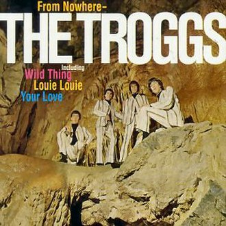 From Nowhere - Image: The Troggs From Nowhere The Troggs