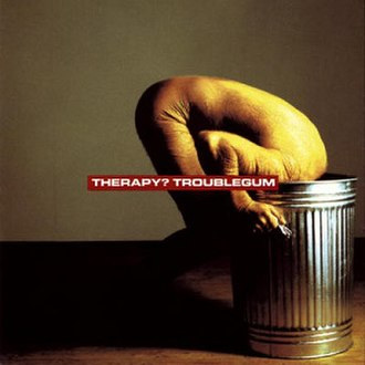 Troublegum - Image: Therapy Trouble Gum