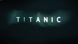 <i>Titanic</i> (2012 miniseries) 2012 English-language TV miniseries