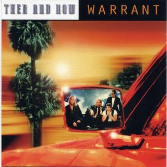 Then and Now (Warrant album) - Image: Warrant then and now