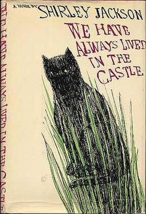 We Have Always Lived in the Castle - North American first edition cover
