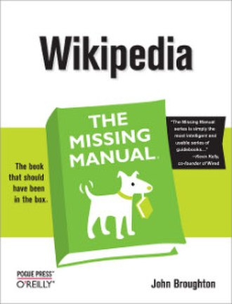 Wikipedia – The Missing Manual - Image: Wikipedia The Missing Manual 9780596515164 lrg