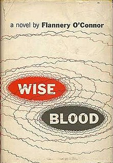 <i>Wise Blood</i> 1952 novel by Flannery OConnor