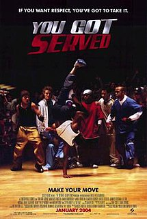 <i>You Got Served</i> 2004 film by Chris Stokes