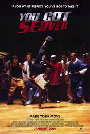 You Got Served - Theatrical release poster