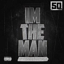 I'm the Man (50 Cent song) - Wikipedia