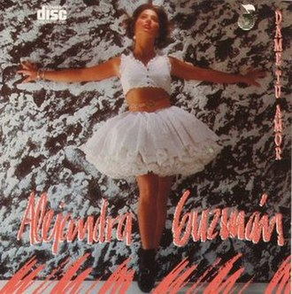 Dame Tu Amor (EP) - Image: ALEJANDRA GUZMAN DAME T A