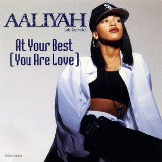 (At Your Best) You Are Love - Image: Aaliyah At Your Best