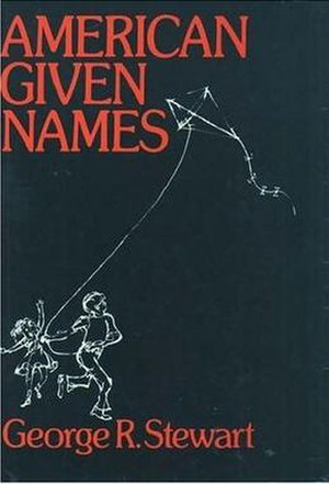 George R. Stewart - Cover of the 1979 Oxford University Press paperback edition of American Given Names.