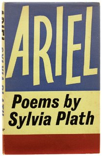 <i>Ariel</i> (poetry collection) poetry book by Sylvia Plath