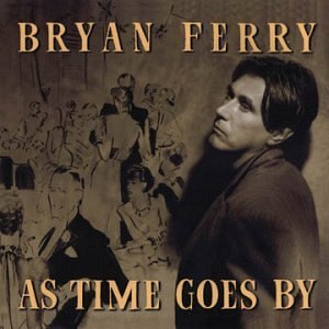 As Time Goes By (Bryan Ferry album)