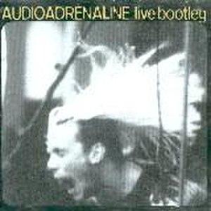 Live Bootleg (Audio Adrenaline album) - Image: Audio Adrenaline Live Bootleg