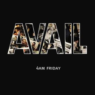 4am Friday - Image: Avail 4amfriday
