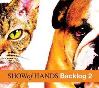 <i>Backlog 2</i> 2011 studio album by Show of Hands