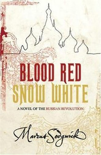 Blood Red, Snow White - First edition, 2007