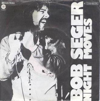 Night Moves (song) - Image: Bob seger night moves single