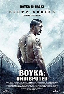 <i>Boyka: Undisputed</i> 2017 film by Isaac Florentine