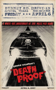 <i>Death Proof</i> 2007 American action thriller slasher film directed by Quentin Tarantino