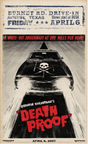 Death Proof - Alternative USA commercial poster originally and officially created by Troublemaker Studios.