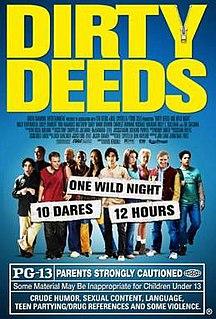 <i>Dirty Deeds</i> (2005 film) 2005 film by David Kendall