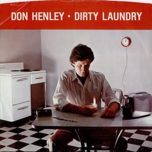 Dirty Laundry (Don Henley song)