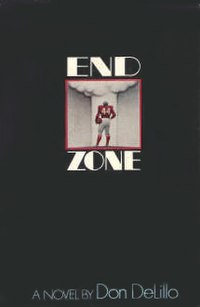 End Zone by Don DeLillo.