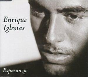 Esperanza (Enrique Iglesias song) - Image: Esperanza (song)