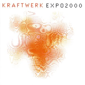 Expo 2000 (song) - Image: Expo 2000 Kraftwerk
