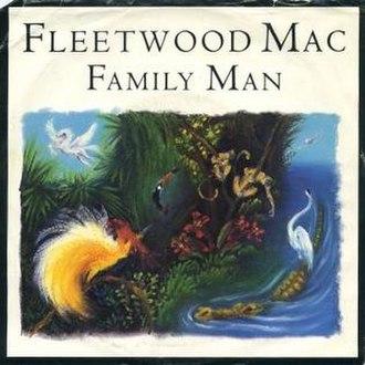 Family Man (Fleetwood Mac song) - Image: Familymanfleetwoodma c
