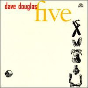 Five (Dave Douglas album)