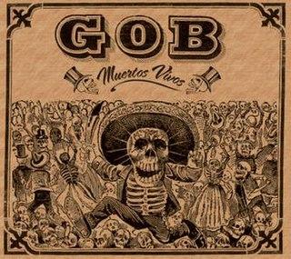 <i>Muertos Vivos</i> 2007 studio album by Gob
